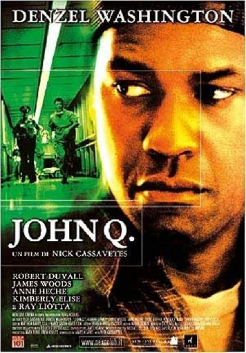 stasera in tv JOHN Q, oggi in tv prima serata JOHN Q
