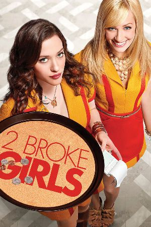 2 BROKE GIRLS IV