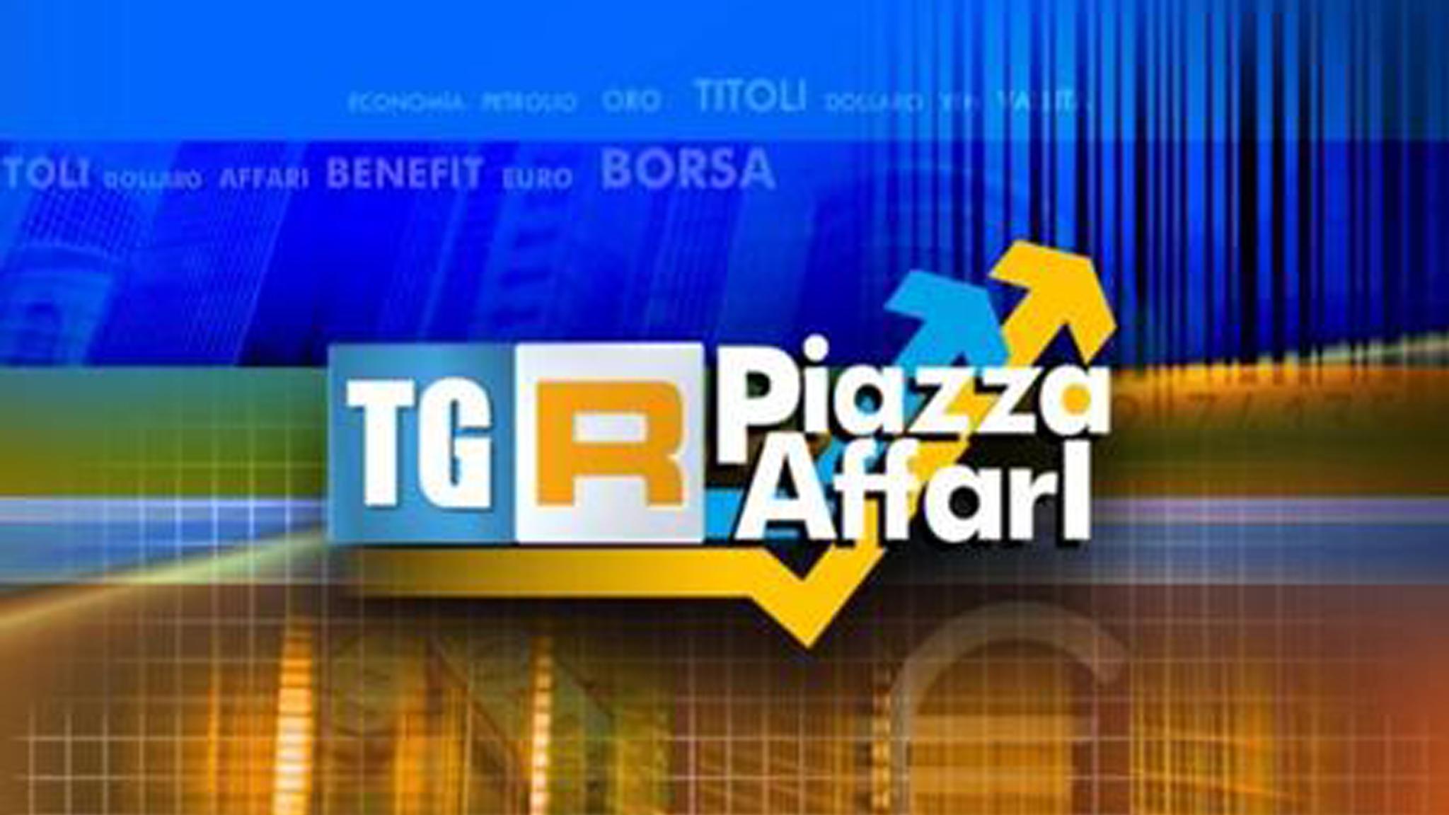 TGR Piazza Affari