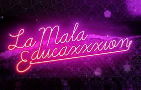 LA MALA EDUCAXXXION